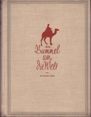 Katz, Richard Ein Bummel um die Welt 1927