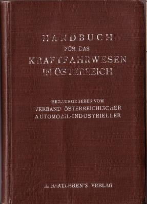 Handbuch für das Kraftfahrtwesen in Östereich 1925