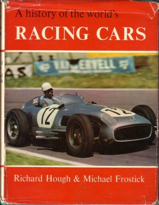 Hough / Frostick A history of the world`s Racing Cars 1895-1964