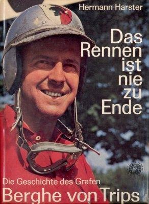 Harster, Hermann Die Geschichte des Grafen Berghe von Trips 1962