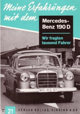 Delius/Klasing Heft 21 Meine Erfahrungen mit dem Mercedes-Benz 190 D