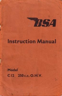 BSA Model C 12 250c.c. OHV Bedienungsanleitung 1950er Jahre