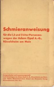 Opel 1,3 u. 2Ltr Pkw Shell Schmieranweisung 1930er Jahre
