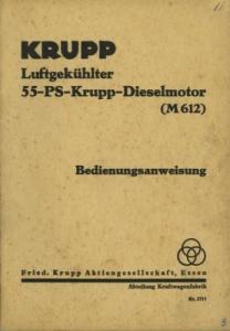 Krupp 55 PS Dieselmotor Bedienungsanleitung 1930er Jahre