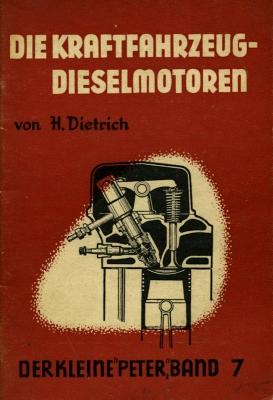 Der kleine Peter Bd. 7 Dieselmotor 1951