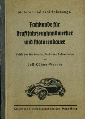 Jeß-Köhne-Werner Fachkunde für Kraftzeughandwerker 1942