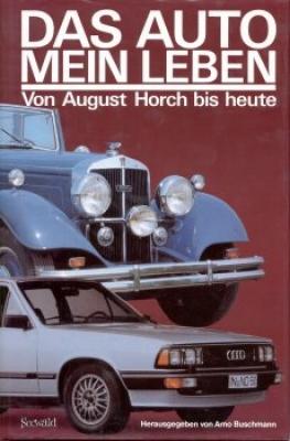 Arno Buschmann Horch Das Auto mein Leben 1983