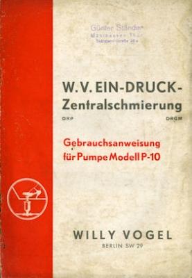 W.V. Ein-Druck-Zentralschmierung Bedienungsanleitung 1930er Jahre
