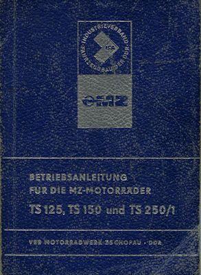 MZ TS 125, 150 und 250/1 Bedienungsanleitung 7.1975