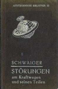 Autotechnische Bibliothek Bd.55 Störung am Kraftwagen 1920
