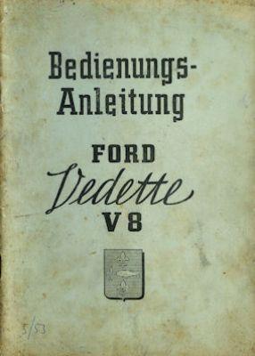 Ford Vedette V 8 Bedienungsanleitung 1953