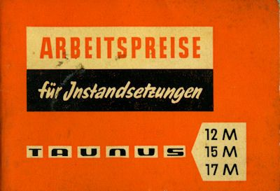 Ford Taunus 12 15 17 M Arbeitspreise 10.1957 0