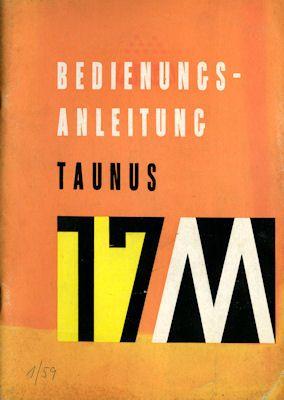 Ford Taunus 17 M Bedienungsanleitung 1.1959