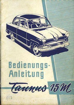 Ford Taunus 15 M Bedienungsanleitung 8.1956 0