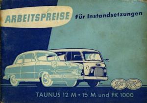 Ford Taunus 12 15 M und FK 1000 Arbeitspreise 1957