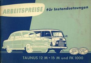 Ford Taunus 12 15 M und FK 1000 Arbeitspreise 1955