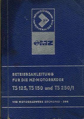 MZ TS 125 150 und 250/1 Bedienungsanleitung 8.1977 0