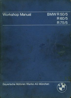 BMW R 50/5, R 60/5 und R 75/5 Reparaturanleitung 9.1969 e 0