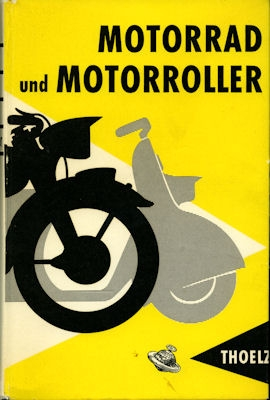 Thoelz Motorrad und Motorroller 1957 0
