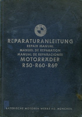 BMW R 50 50S 60 69S Reparaturanleitung 12.1959