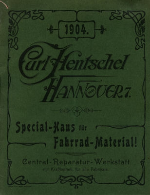 Hentschel, Carl / Hannover Fahrrad Teile Katalog 1904 0
