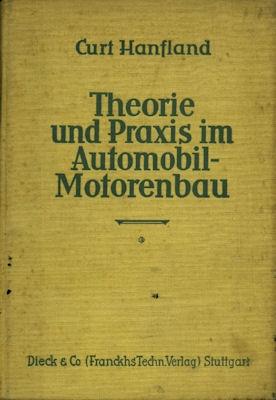 Curt Hanfland Theorie und Praxis im Automobil- Motorradbau 1926