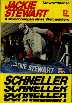 Stewart / Manso Jackie Stewart Schneller Schneller 1972