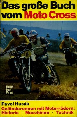 Pavel Husak Das große Buch vom Moto Cross 1974