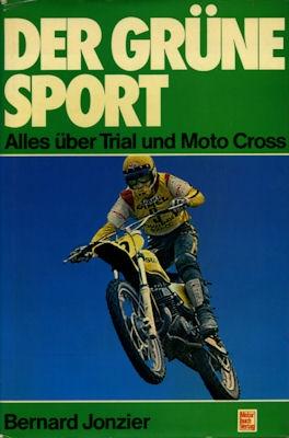 Bernhard Jonzier Der grüne Sport Moto Cross 1977