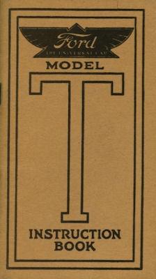 Ford T Bedienungsanleitung 1913 Reprint 1953