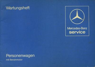 Mercedes-Benz Typ 123 126 107 Wartungsheft 1981