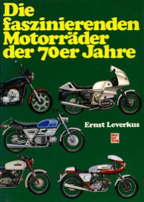 Ernst Leverkus Motorräder der 70er Jahre 1986