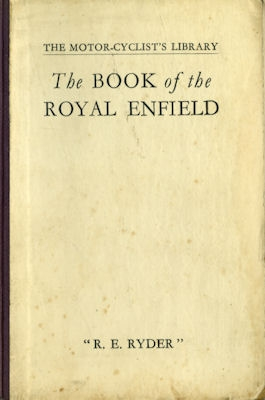 R.E. Ryder The book of the Royal Enfield 1926
