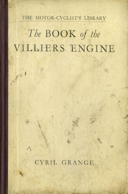 Cyril Grange The Book of the Villiers Engine 1929