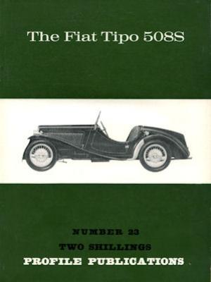 Fiat Tipo 508 S Profile Publications No. 23