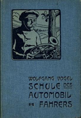 Wolfgang Vogel Schule des Automobil Fahrens 1902