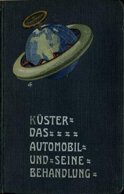 Küster Das Automobil und seine Behandlung 1905