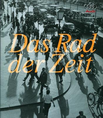 Audi Tradition Das Rad der Zeit 8.2000