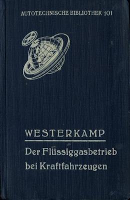 Autotechnische Bibliothek Bd.101 Flüssigkeitsbetrieb bei Kfz 1942