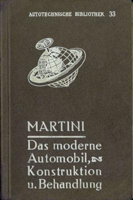 Autotechnische Bibliothek Bd.33 Das moderne Automobil 1920