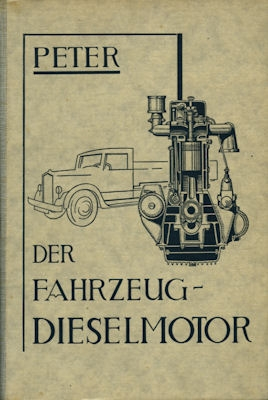 Peter Der Fahrzeug-Dieselmotor 1943