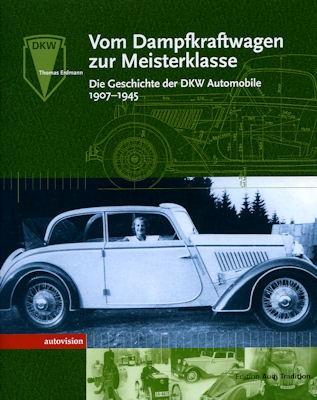 Thomas Erdmann DKW, Vom Dampfkraftwagen zur Meisterklasse 2003