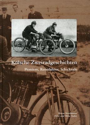 Hahn / Nordmann Kölsche Zweiradgeschichten 2003