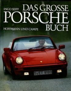 Ingo Seiff Das grosse Porsche Buch 1985/1992