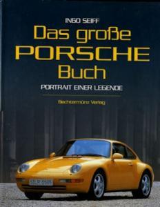 Ingo Seiff Das grosse Porsche Buch 1997