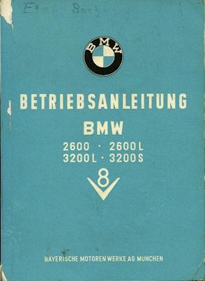 BMW 2600 2600L 3200L 3200S Bedienungsanleitung 1962