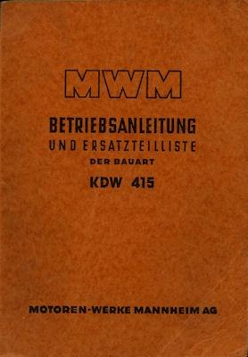 MWM Motor KDW 415 Bedienungsanleitung+ Ersatzteilliste 1951