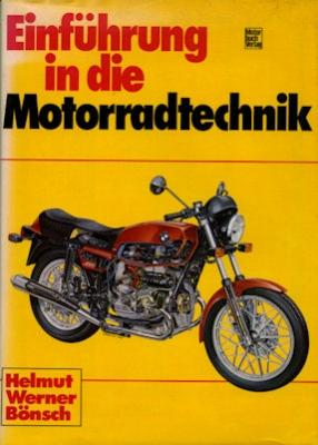 Helmut Bönsch Einführung in die Motorradtechnik 1980