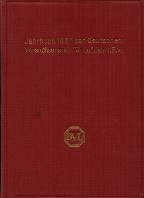 Jahrbuch 1927 der deutschen Versuchsanstalt für Luftfahrt e.V.