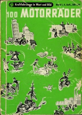 Motorkatalog 100 Motorräder Band 1 1954